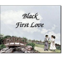 Black First Love