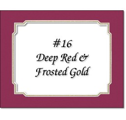Mat 16 - Deep Red / Frosted Gold